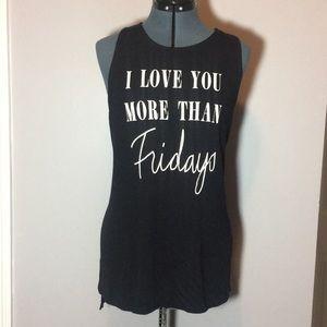 I Love You More Than Fridays junior plus tank